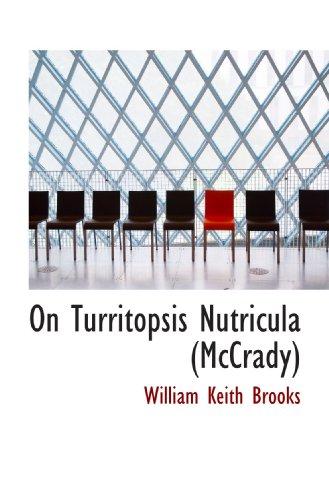 9781113857279: On Turritopsis Nutricula (McCrady)