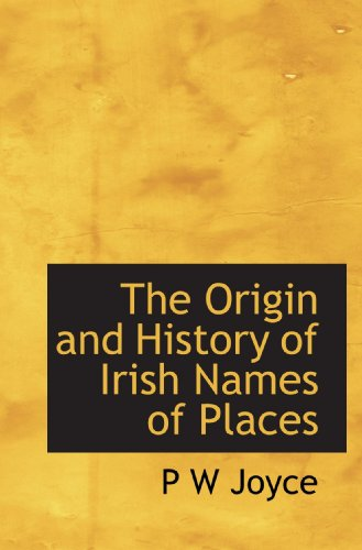 9781113859303: The Origin and History of Irish Names of Places