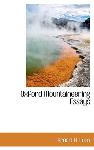 9781113862099: Oxford Mountaineering Essays
