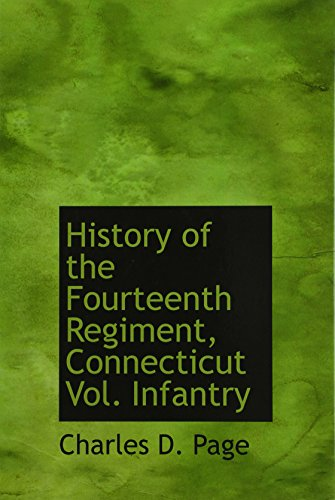 9781113862679: History of the Fourteenth Regiment, Connecticut Vol. Infantry