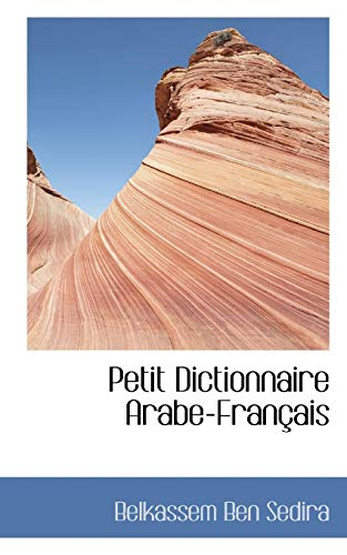 9781113866127: Petit Dictionnaire Arabe-Français