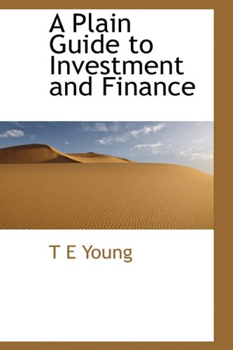 9781113867988: A Plain Guide to Investment and Finance