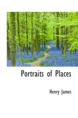 9781113871541: Portraits of Places