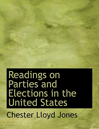 9781113877208: Readings on Parties and Elections in the United States
