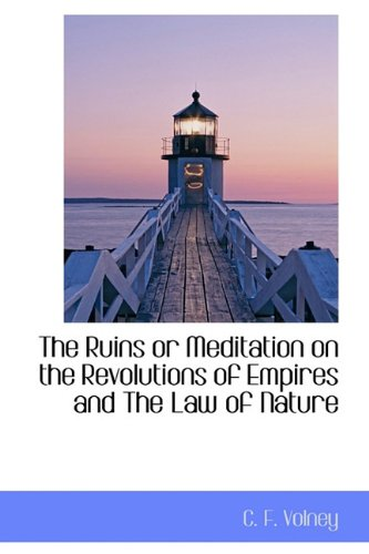 9781113885609: The Ruins or Meditation on the Revolutions of Empires and The Law of Nature
