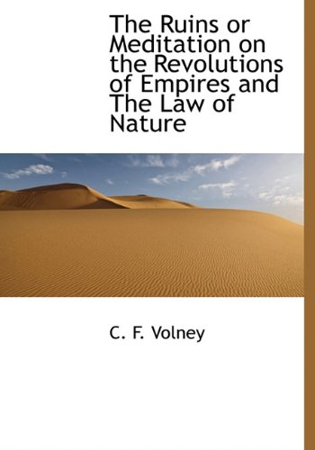 9781113885623: The Ruins or Meditation on the Revolutions of Empires and The Law of Nature