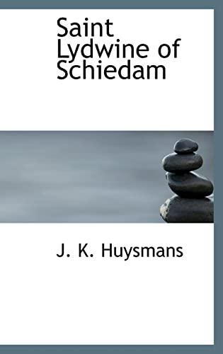 Saint Lydwine of Schiedam: J. K. Huysmans