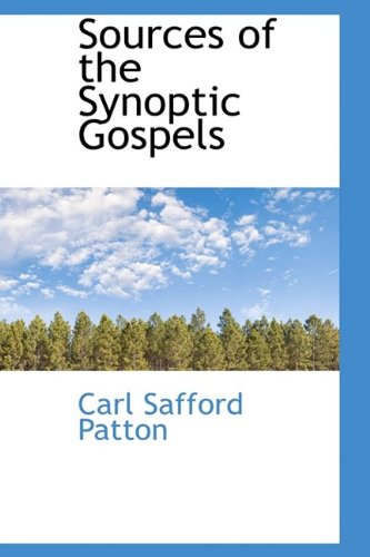 9781113901088: Sources of the Synoptic Gospels