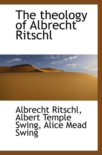 9781113914262: The theology of Albrecht Ritschl