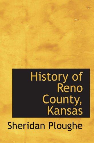 9781113920225: History of Reno County, Kansas