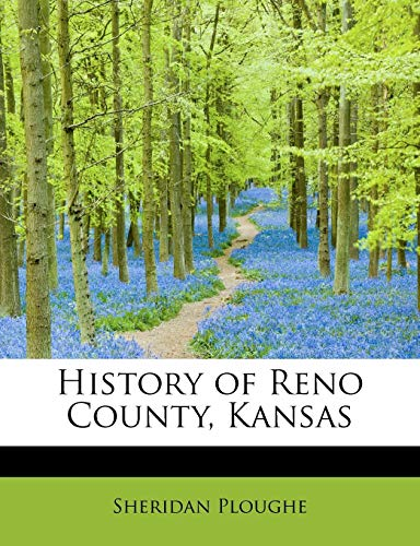 9781113920287: History of Reno County, Kansas