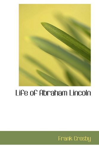 9781113921987: Life of Abraham Lincoln