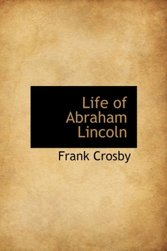 9781113922007: Life of Abraham Lincoln