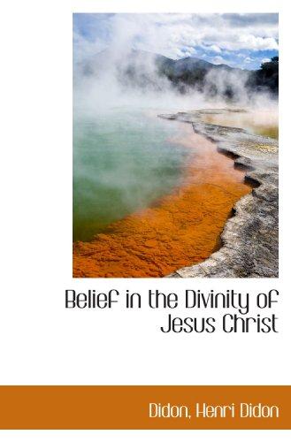 9781113923431: Belief in the Divinity of Jesus Christ