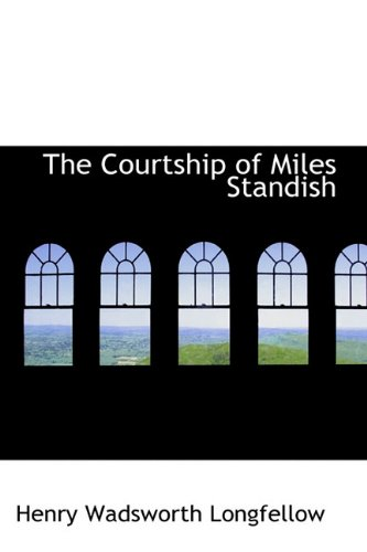 9781113926746: The Courtship of Miles Standish