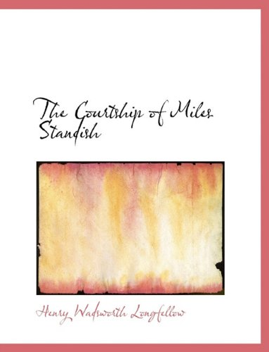 9781113926753: The Courtship of Miles Standish