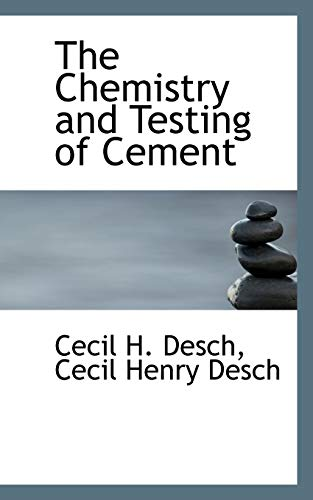 9781113927248: The Chemistry and Testing of Cement