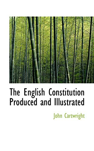 9781113929693: The English Constitution Produced and Illustrated