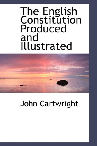 9781113929723: The English Constitution Produced and Illustrated
