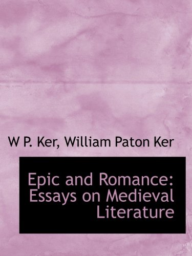 9781113930156: Epic and Romance Essays on medieval Literature