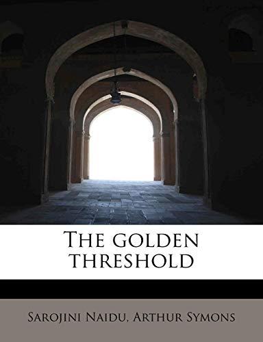 9781113936806: The golden threshold