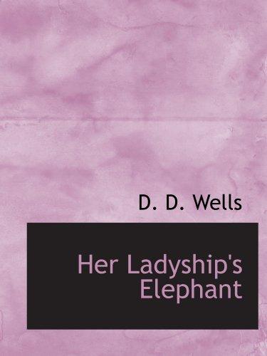 9781113939166: Her Ladyship's Elephant