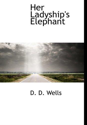 9781113939234: Her Ladyship's Elephant