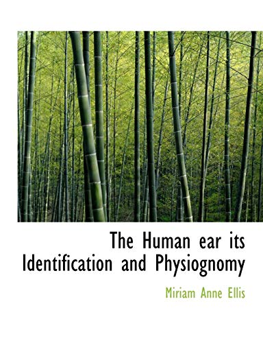 9781113942111: The Human ear its Identification and Physiognomy
