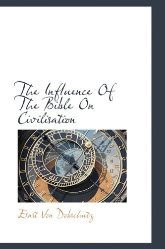 9781113943262: The Influence Of The Bible On Civilisation