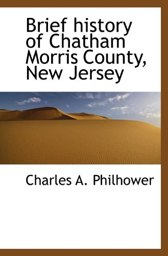 9781113963178: Brief history of Chatham Morris County, New Jersey