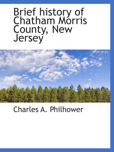 9781113963208: Brief history of Chatham Morris County, New Jersey