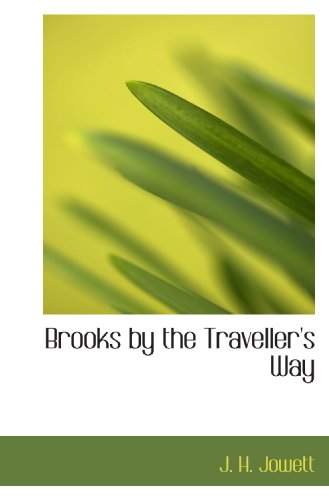 9781113963765: Brooks by the Traveller's Way