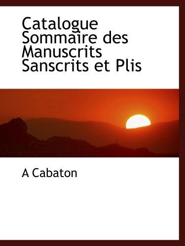 9781113968746: Catalogue Sommaire des Manuscrits Sanscrits et Plis (French Edition)