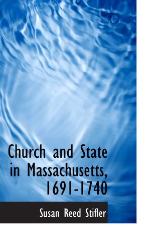 9781113975515: Church and State in Massachusetts, 1691-1740