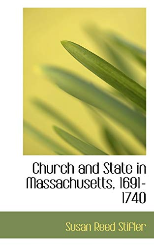 9781113975546: Church and State in Massachusetts, 1691-1740