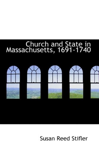 9781113975591: Church and State in Massachusetts, 1691-1740