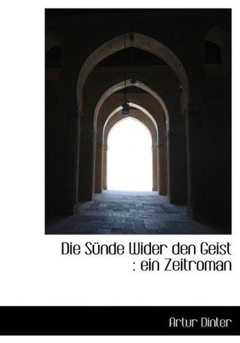 9781113990440: Die S Nde Wider Den Geist: Ein Zeitroman