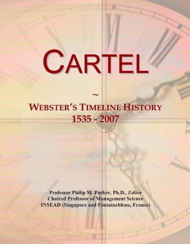 Cartel: Webster's Timeline History, 1535 - 2007: Icon Group International