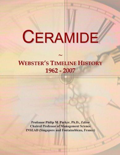 9781114029385: Ceramide: Webster's Timeline History, 1962 - 2007