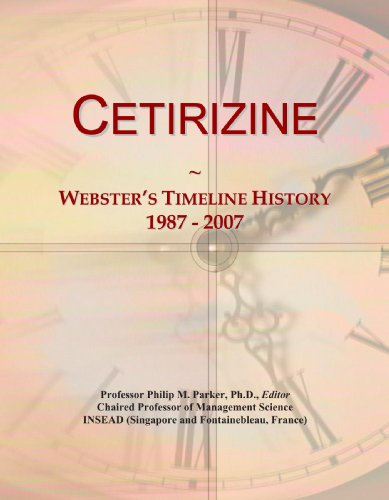 9781114029767: Cetirizine: Webster's Timeline History, 1987 - 2007