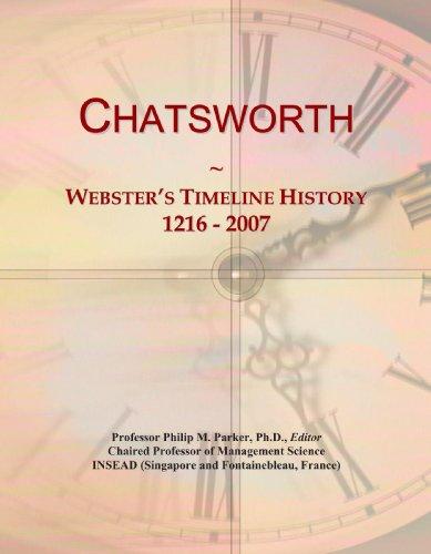 9781114032835: Chatsworth: Webster's Timeline History, 1216 - 2007