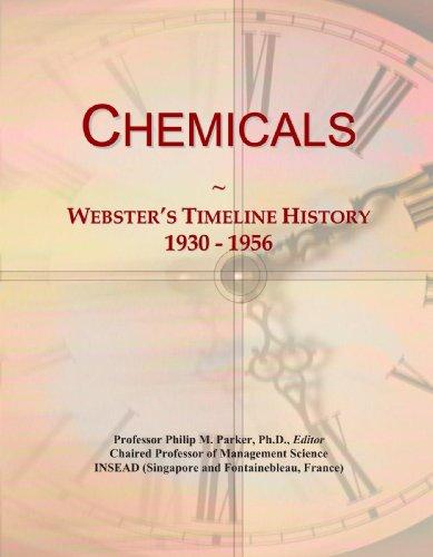 9781114033276: Chemicals: Webster's Timeline History, 1930 - 1956
