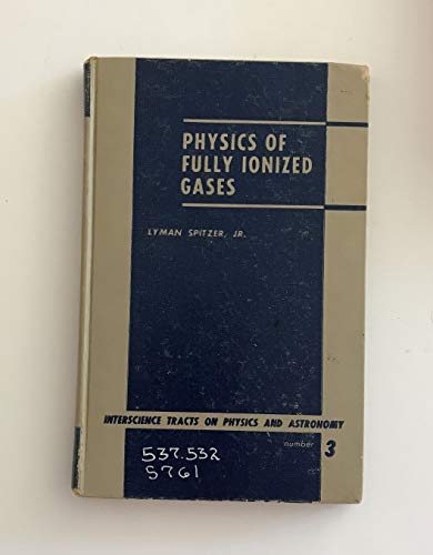 9781114109094: Physics of Fully Ionized Gases