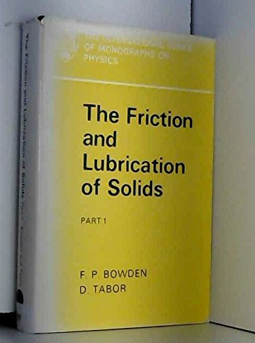 9781114122918: The Friction and Lubrication of Solids