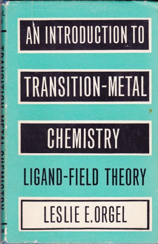 9781114130777: AN INTRODUCTION TO TRANSITION-METAL CHEMISTRY: LIGAND-FIELD THEORY
