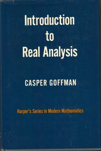 9781114139855: Introduction to real analysis (Harper's series in modern mathematics)