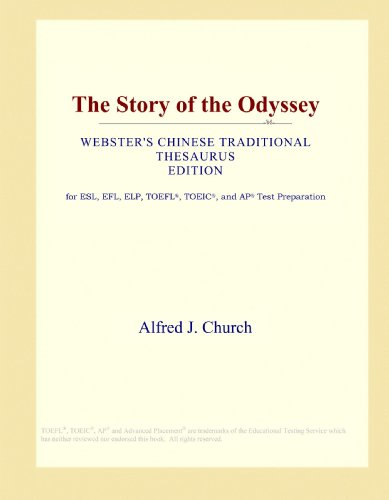 9781114142084: The Story of the Odyssey (Webster's Chinese Traditional Thesaurus Edition)