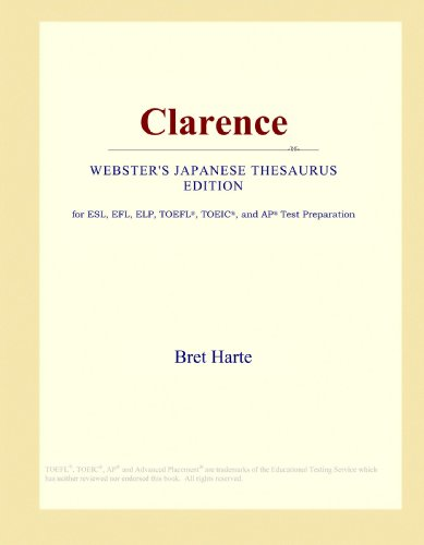 9781114143104: Clarence (Webster's Japanese Thesaurus Edition)