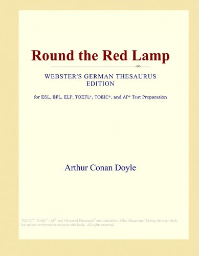 9781114143562: Round the Red Lamp (Webster's German Thesaurus Edition)