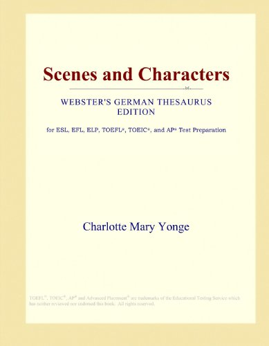 9781114145849: Scenes and Characters (Webster's German Thesaurus Edition)